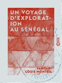 Un voyage d'exploration au Sénégal