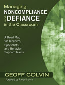 Managing Noncompliance and Defiance in the Classroom Book