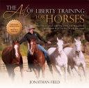 The Art of Liberty Training for Horses [Pdf/ePub] eBook