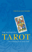 The Authentic Tarot: Discovering Your Inner Self