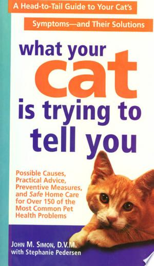 Download What Your Cat Is Trying To Tell You Free Books - Get New Books