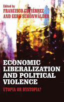 Economic Liberalization and Political Violence Book