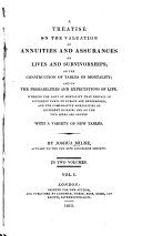A Treatise on the Valuation of Annuities and Assurances on Lives and Survivorships