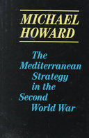 The Mediterranean Strategy In The Second World War
