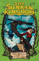 The Sunken Kingdom #1: Ghost Ship [Pdf/ePub] eBook