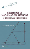 Essentials of Mathematical Methods in Science and Engineering