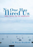No One Has Hired Us