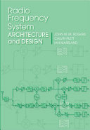 Radio Frequency System Architecture and Design