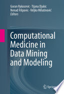 Computational Medicine in Data Mining and Modeling