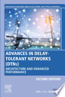 Advances in Delay Tolerant Networks  DTNs