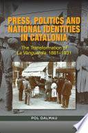 Press, Politics and National Identity in Barcelona
