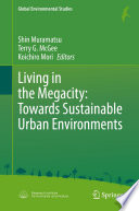 Living in the Megacity  Towards Sustainable Urban Environments