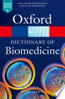 A Dictionary of Biomedicine Book