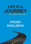 Life Is A Journey  Don   t Just Exist  Live   ebook