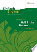 Half Broke Horses. EinFach Englisch Unterrichtsmodelle