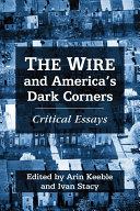 The Wire and America's Dark Corners: Critical Essays - Seite 206