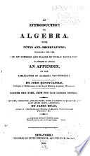 An Introduction to Algebra, with Notes and Observations
