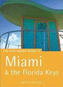 The Mini Rough Guide to Miami & the Florida Keys