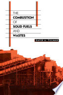 The Combustion of Solid Fuels and Wastes Book