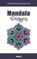 Mandala Designs Pocket Size Coloring Book