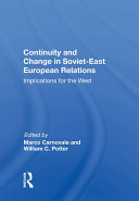 Continuity And Change In Soviet-east European Relations Pdf/ePub eBook