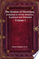 The System Of Doctrines Contained In Divine Relation Explained And Defended Volume I