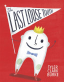 The Last Loose Tooth Book