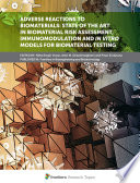 Adverse Reactions to Biomaterials  State of the Art in Biomaterial Risk Assessment  Immunomodulation and In Vitro Models for Biomaterial Testing Book