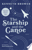 The Starship and the Canoe Book