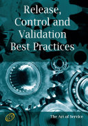 ITIL V3 Service Capability RCV - Release, Control and Validation of IT Services Best Practices Study and Implementation Guide