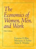The Economics of Women  Men  and Work Book PDF