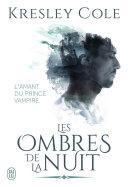 Les ombres de la nuit - L'amant du prince vampire ebook