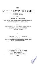 The Law of Savings Banks Since 1878