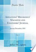 Appletons' Mechanics' Magazine and Engineers' Journal, Vol. 1