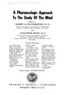 A Pharmacologic Approach to the Study of the Mind Book