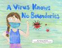 A Virus Knows No Boundaries