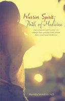 Warrior Spirit: Path of Medicine