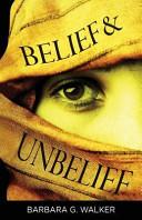 Belief & Unbelief