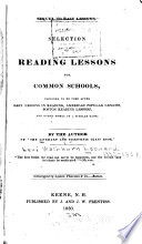 A Selection Of Reading Lessons For Common Schools