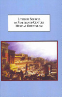 Literary Sources of Nineteenth-century Musical Orientalism
