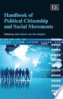 Handbook of Political Citizenship and Social Movements