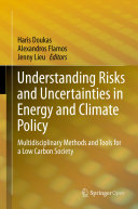 Understanding Risks and Uncertainties in Energy and Climate Policy