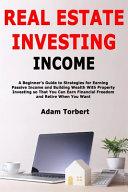 Real Estate Investing Income