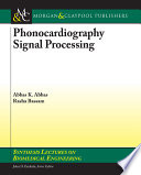 Phonocardiography Signal Processing Book