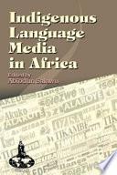 Indigenous Language Media in Africa