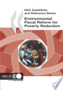 Dac Guidelines And Reference Series Environmental Fiscal Reform For Poverty Reduction