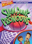 Slam Dunk Pronouns