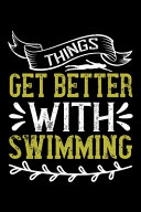 Things Get Better With Swimming