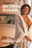 A Taste for Brown Sugar