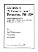 Cis Index To U S Executive Branch Documents 1789 1909 Interior Department Interstate Commerce Commission Justice Department Labor Department Library Of Congress 4 V